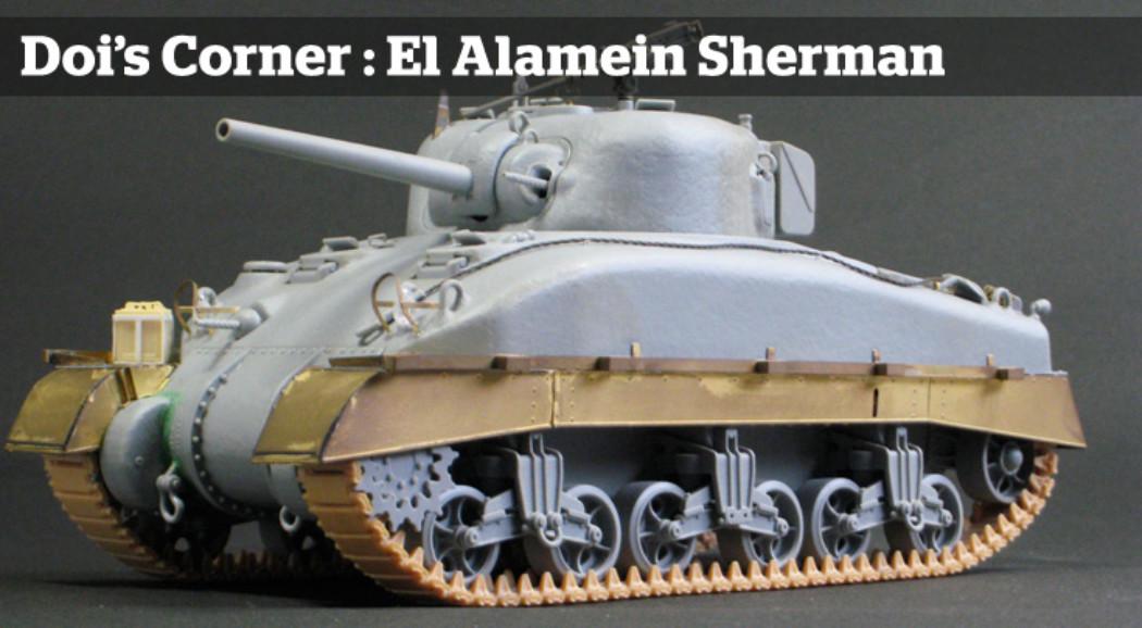 Doi's Corner #3 : El Alamein Sherman