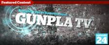 Gunpla TV – Episode 24 – PG Strike Freedom WIP Pt. 1
