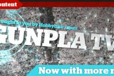 Gunpla TV – Episode 30 – Introduction to Non-Gundam Plamo!