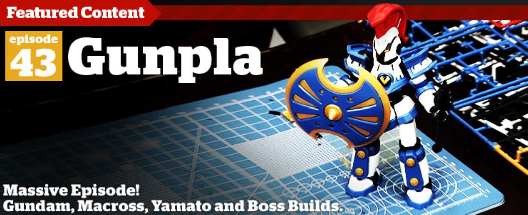 Gunpla TV – Episode 43 – Yamato WIP, LBX, & Scott Decides the Boss Build!