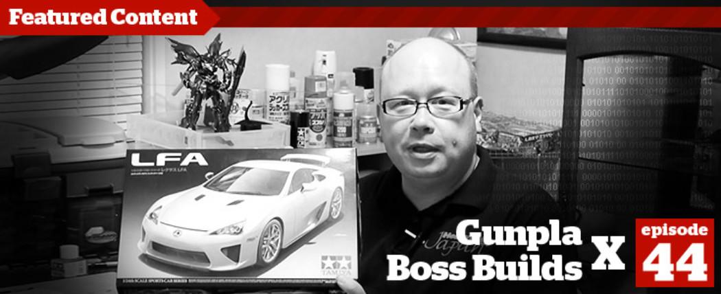 Gunpla TV – Episode 44 – Yamato, MG Epyon, & The Boss' LFA Pt. 1