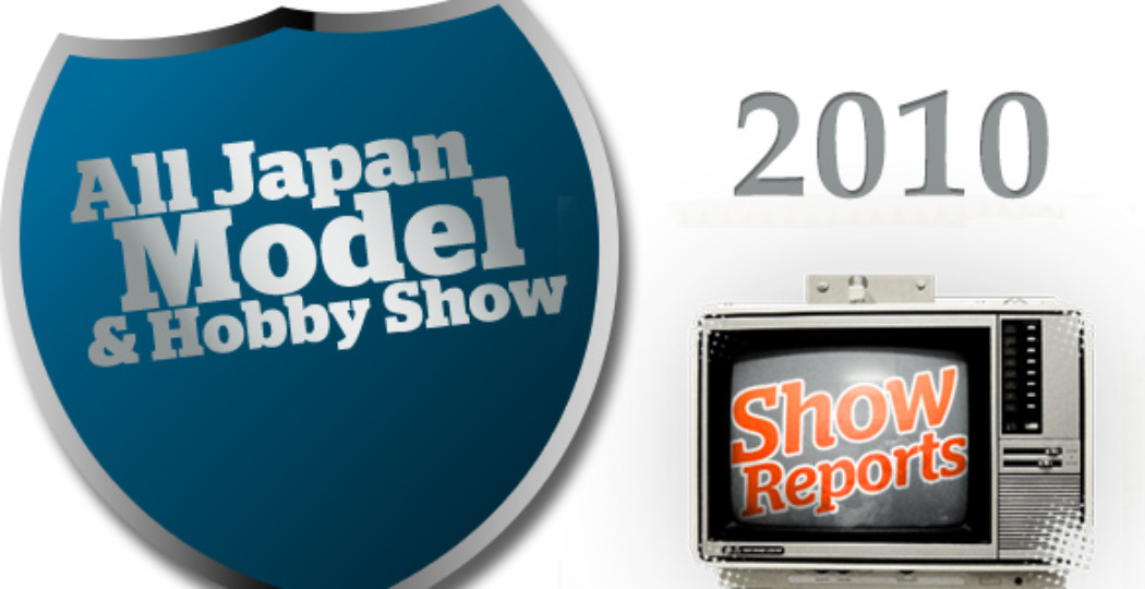 All-Japan Model & Hobby Show 2010: Tamiya