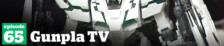 Gunpla TV – Episode 65 – MG FA Unicorn Review – Chrome Millennium Falcon!