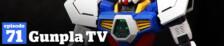 Gunpla TV – Episode 71 – Priming a Falcon – Delta Gundam- MG Age-1 Build Pt. 2