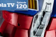 Gunpla TV – Episode 120 – Votoms – Macross VF-1A/S – Gundam PG GP01