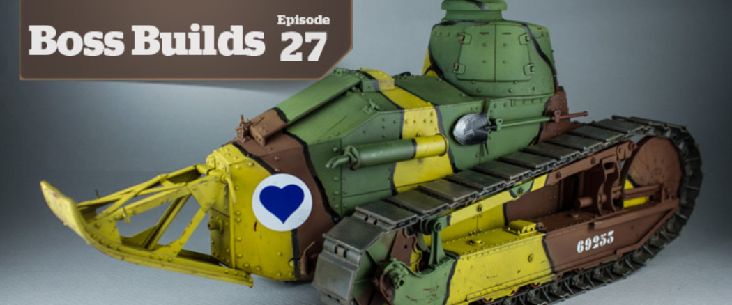 Boss Builds – Episode 27 – 1/16 Renault FT Tank – Amusing Hobby Object 279