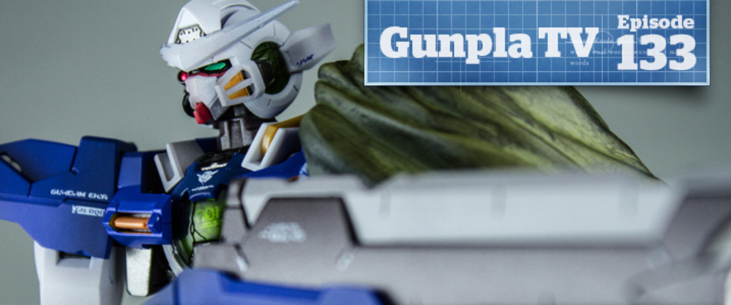 Gunpla TV – Episode 133 – Metal Build Exia Repair – All Japan Model and Hobby Show Thoughts
