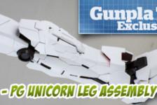 Gunpla TV Exclusive – Part 3 – PG Unicorn Gundam Leg Assembly