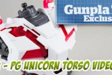 Gunpla TV Exclusive – Part 2 – PG Unicorn Gundam Torso Assembly