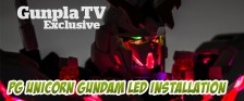 Gunpla TV Exclusive – PG Unicorn Gundam LED Installation