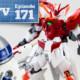 Gunpla TV – Episode 171 – Wing Gundam Zero Honoo! R2-D2! MG Double X preview!