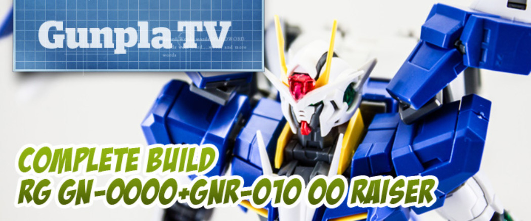 Gunpla TV Special – RG 00 Raiser Build!