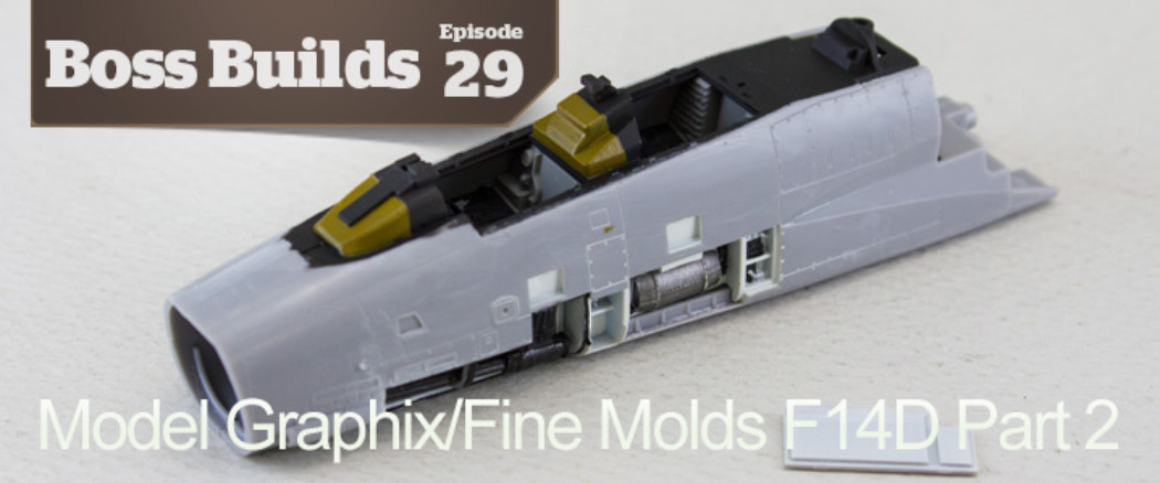 Boss Builds – Episode 29 – Model Graphix/Fine Molds F14D Collaboration Part 2!
