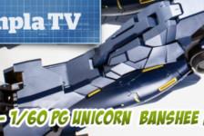 Gunpla TV Special – 1/60 PG Unicorn Banshee Norn Part 3