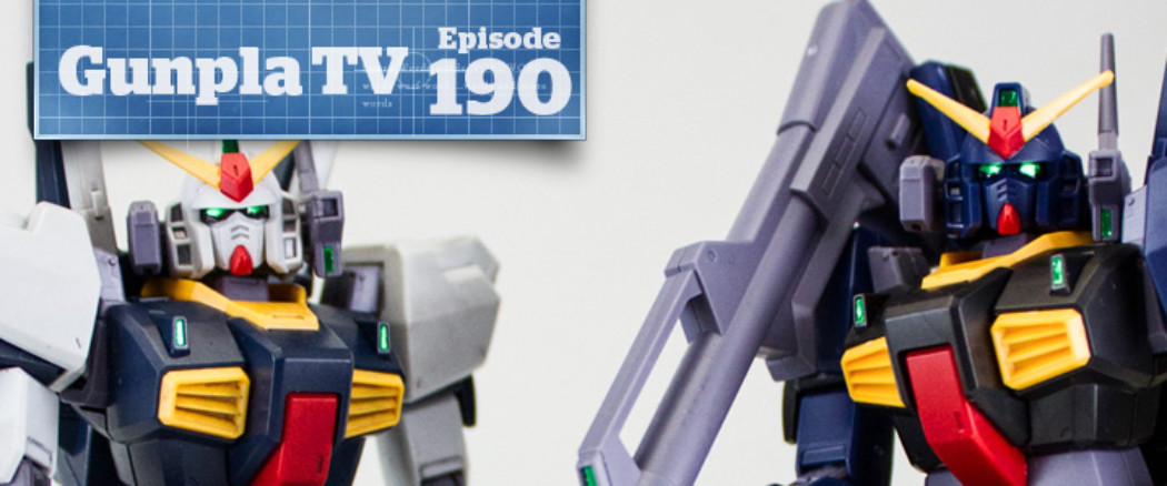 Gunpla TV – Episode 190 – HG Revive Mk-II Review – 1/100 Barbatos Build!