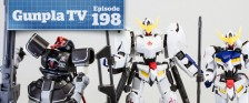 Gunpla TV – Episode 198 – HG Barbatos all 6 Forms! HG Dom Test Type Review