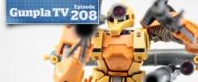 Gunpla TV – Episode 208 – 1/100 Graze Kai – Thunderbolt Zaku I!