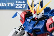 Gunpla TV – Episode 227 – RG Build Strike Full Package! Figure Bust Fumina Hoshino!