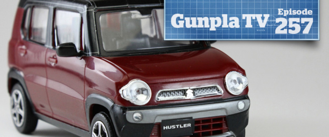 Gunpla TV – Episode 257 – Snap-Fit Suzuki Hustler!