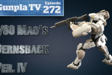 Gunpla TV – Episode 272 – Full Metal Panic at the GunplaTV Disco!