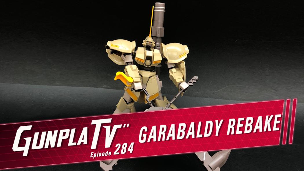 Gunpla TV – Episode 284 – Galbaldy Rebake & Gundam 00 Diver Ace!!