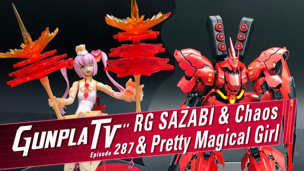 Gunpla TV – Episode 287 – RG Sazabi & Megami Device Chaos!