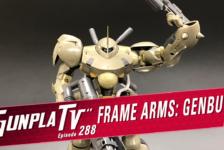 Gunpla TV – Episode 288 – Frame Arms Genbu & HG Mazinger Z!