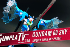 Gunpla TV – Episode 290 – 00 Sky & Higher Than Sky!