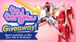 Toy Tengoku – Episode 73 – Darling in the Franxx!