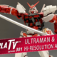 Gunpla TV – Episode 301 – Ultraman & Hi-Resolution Astray!