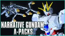 Narrative Gundam A-Packs Unboxed & Reviewed