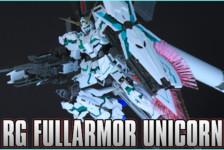 1/144 RG Full Armor Unicorn Gundam Unboxing & Review