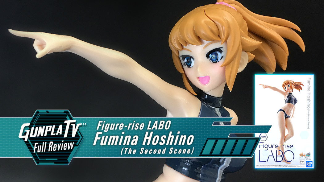 Gunpla TV – Figure-riseLABO Fumina Hoshino The Second Scene