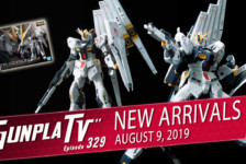 Gunpla TV – Episode 329 – New Arrivals for August 9th