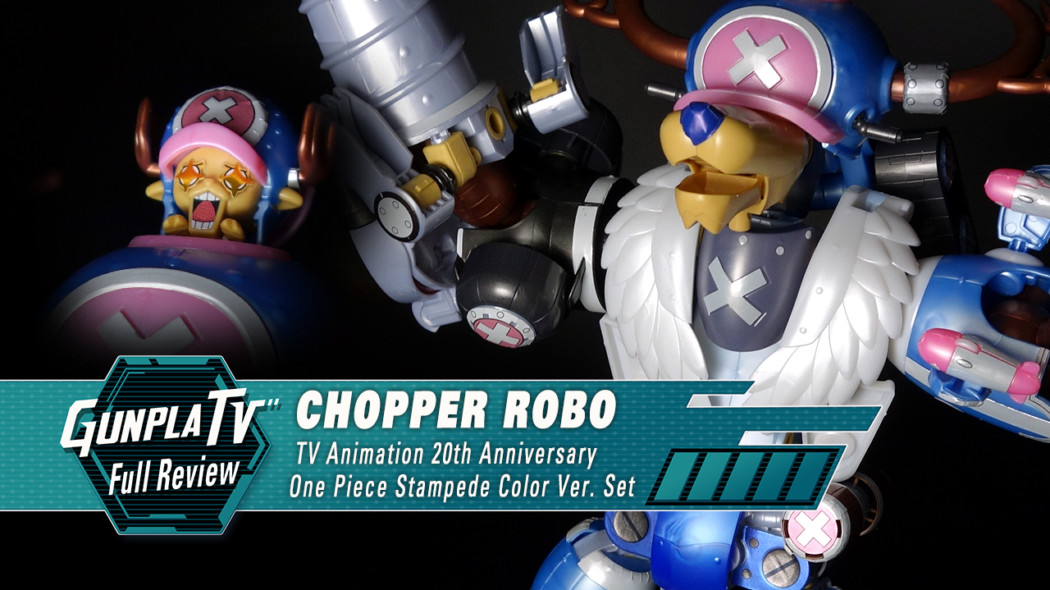 Gunpla TV – Chopper Robo One Piece Stampede Color Set