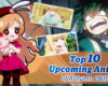 Top Upcoming Anime of Autumn 2019
