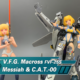 V.F.G. Macross F VF-25S Messiah & C.A.T.-00