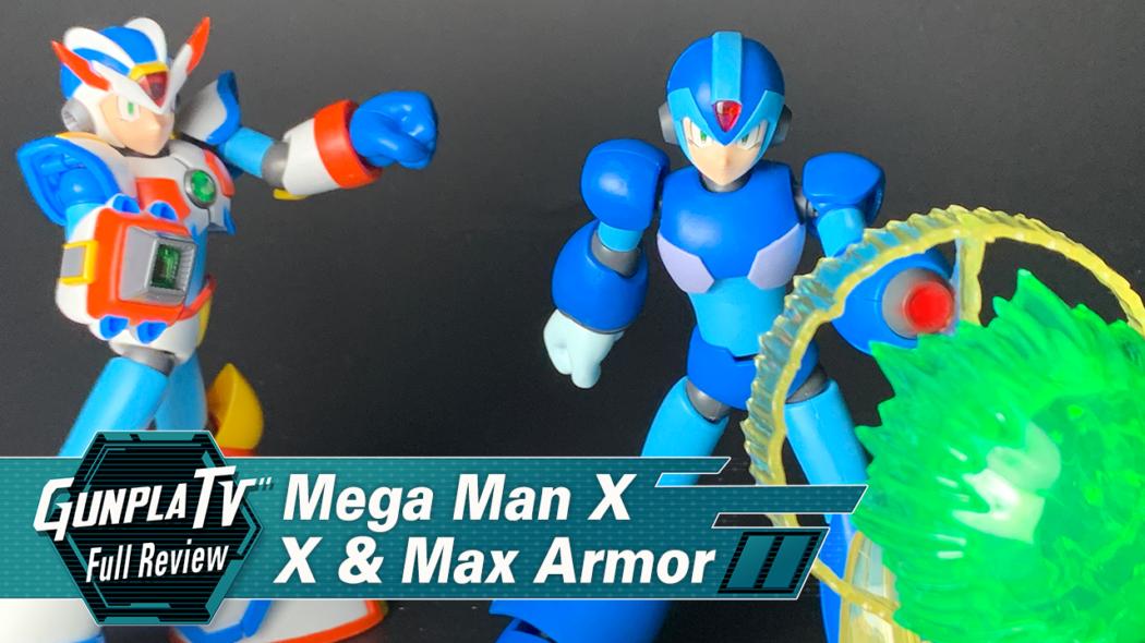 Gunpla TV – Mega Man X & Mega Man X Max Armor