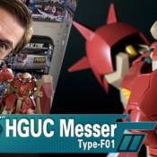 Gunpla TV – HGUC Messer F01