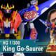 HG King Go-Saurer