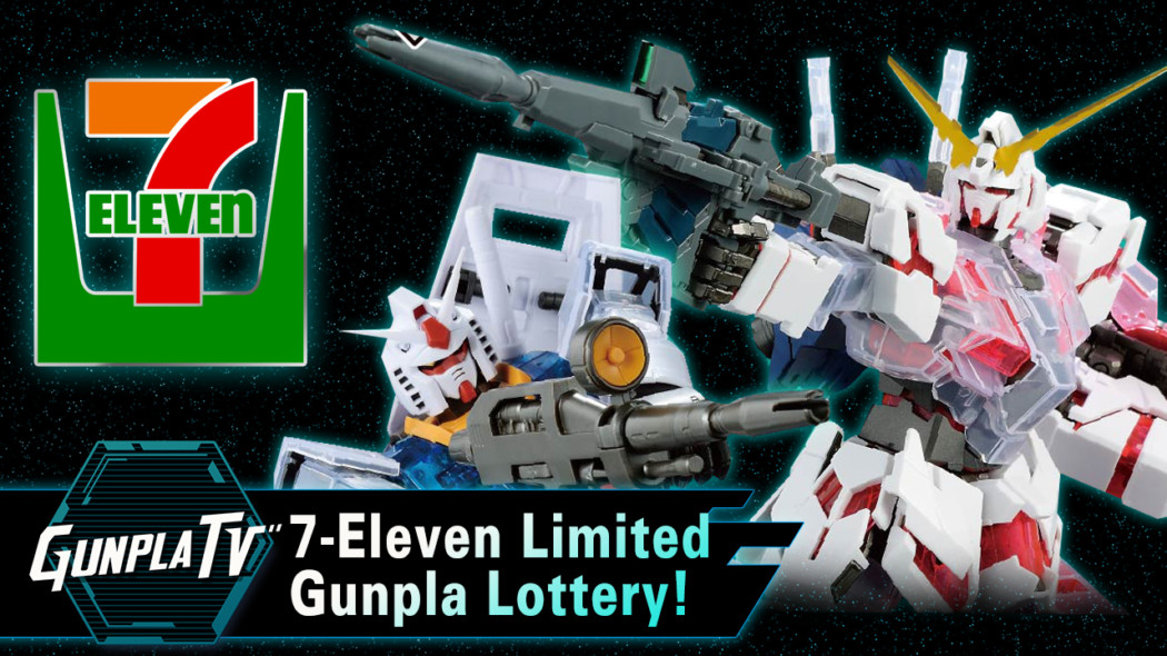7-Eleven Limited Gunpla Lottery