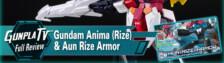 HGBD:R Gundam Anima (Rize) & Aun Rize Armor