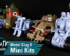 Metal Slug X Mini Kits