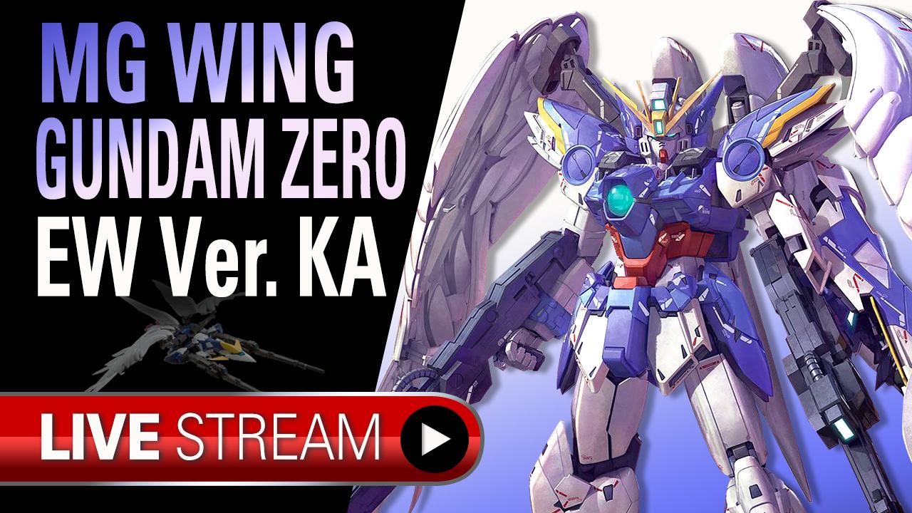 Gunpla Tv Live Mg Wing Gundam Zero Ew Ver Ka Unboxing Hobbylink Tv