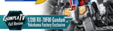 Gunpla TV – 1/200 RX-78F00 Gundam (Gundam Factory Exclusive)