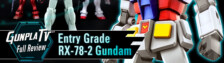 Gunpla TV – Entry Grade RX-78-2 Gundam