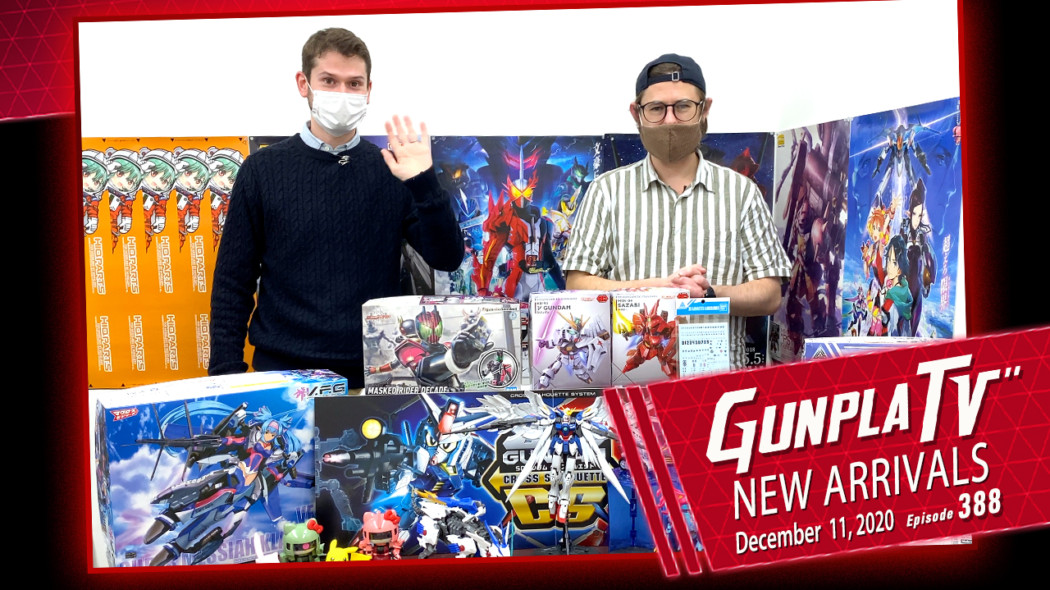 Gunpla TV – Episode 388 – New Arrivals For December 11, 2020