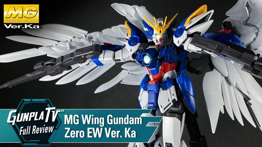 Gunpla TV – MG Wing Gundam Zero EW Ver. Ka
