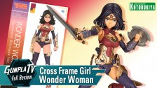 Gunpla TV – Cross Frame Girl Wonder Woman