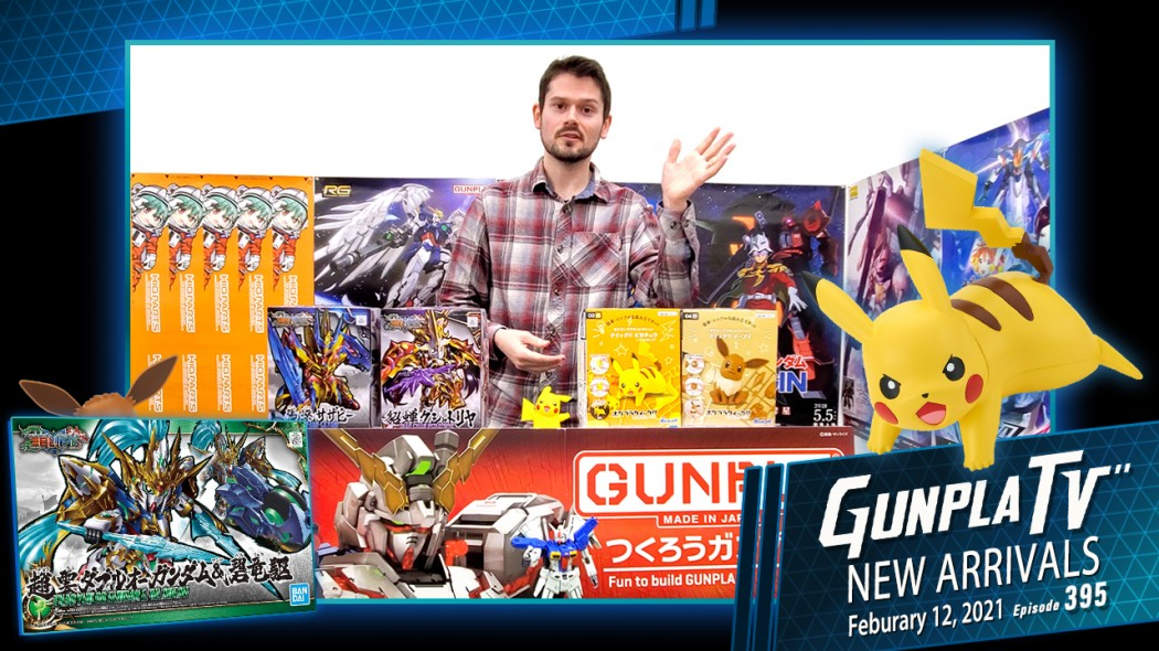 Gunpla TV – Episode 395 – New Arrivals For February 12, 2021